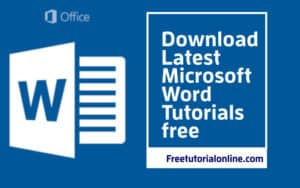 free-tutorial-online.com-download latest-microsoft-word-tutorials-free-