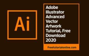 Adobe-Illustrator-Advanced-Vector-Artwork-Tutorial-Free-Download