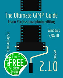 ultimate GIMP Guide