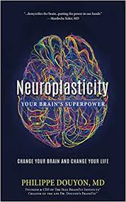 Neuroplasticity 2.0 Modern Neuroscience for all levels